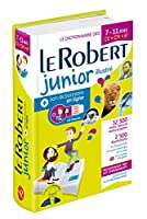 Le Robert Junior Illustre et Son Dictionnaire en ligne: Illustrated Encyclopedic Dictionary for Junior School with coded access to Internet (Dictionnaires Scolaires)