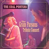 The Gram Parsons Tribute Concert by The Coal Porters (2013-05-03)
