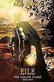 Eile (Exalon Series Book 2) (English Edition)