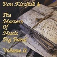 Ron Kischuk & The Masters of Music Big Band 2