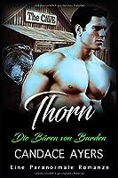Thorn: Eine Paranormale Romanze (Die Baeren von Burden)
