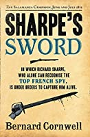 Sharpe's Sword: Richard Sharpe and the Salamanca Campaign, June and July 1812 (The Sharpe Series)