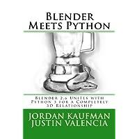 Blender Meets Python: Blender 2.6 Unites With Python 3 for a Completely 3D Relationship