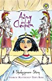 Antony and Cleopatra: Shakespeare Stories for Children