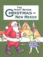 The Night Before Christmas in Mexico (Night Before Christmas (Gibbs))