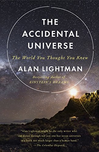 Download The Accidental Universe: The World You Thought You Knew 034580595X