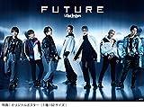【早期購入特典あり】FUTURE(CD3枚組+Blu-ray Disc4枚組)(スマプラ対応)(B2ポスター付き)