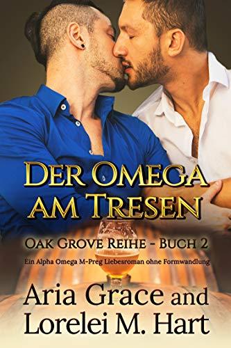 Der Omega am Tresen (Oak Grove Book 2) (English Edition)