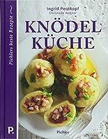 Knoedelkueche: Pichlers beste Rezepte