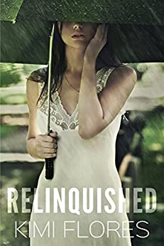 Relinquished by [Flores, Kimi, Hunter, K.A.]
