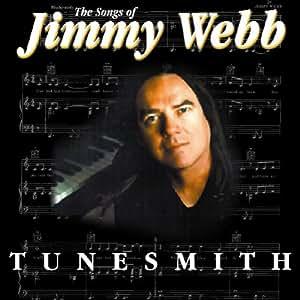 Tunesmith: Songs of Jimmy Webb
