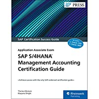 Sap S/4Hana Management Accounting Certification Guide: Application Associate Exam