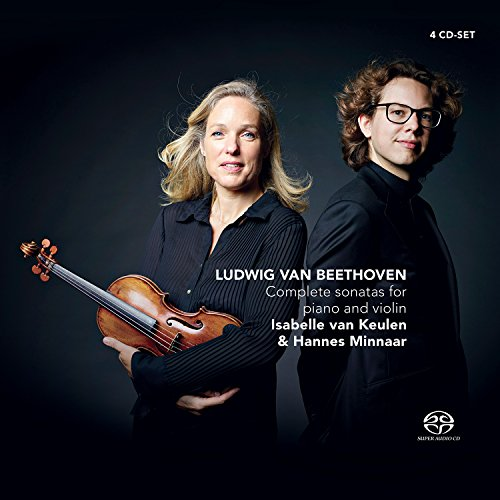 ベートーヴェン : ヴァイオリン・ソナタ全集 (Ludwig Van Beethoven : Complete sonatas for piano and violin / Isabelle van Keulen & Hannes Minnaar) [4SACD Hybrid] [輸入盤 / 日本語帯・解説付]