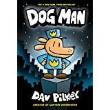 Dog Man: From the Creator of Captain Underpants (Dog Man #1) (Captain Underpants: Dog Man)