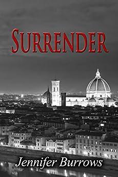 Surrender (Surrender Trilogy Book 1) by [Burrows, Jennifer]