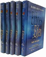 Echoes of Eden: Insights into the Weekly Torah Portion----Salvation and Sanctity / In Search of Holiness / Spies, Subversives and Other Scoundrels / Echos of Sinai (Me'orei Ha'aish - Fires and Flame)