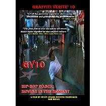 Graffiti Verite 10: Hip Hop Dance: Moving in the [DVD] [Import]