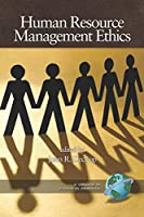 Human Resource Management Ethics (Ethics in Practice)
