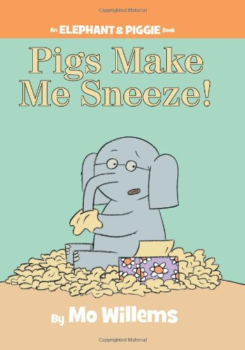 Pigs Make Me Sneeze! (An Elephant and Piggie Book)の詳細を見る
