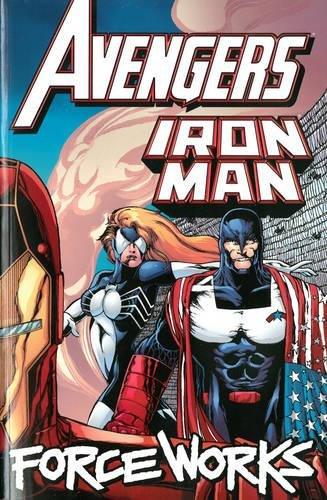 Avengers/Iron Man: Force Works (Avengers/Iron Man)