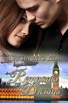 Remnants of Dreams by [McGill, Tricia]