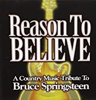 Reason to Believe: a Country Music Tribute to B. S