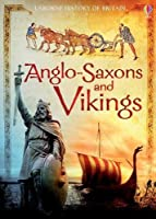 The Anglo-Saxons and Vikings (History of Britain)