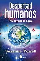 Despertad, humanos / Wake Up, Humans: Ha Iiegado La Hora