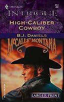 High-Caliber Cowboy (Harlequin Intrigue)