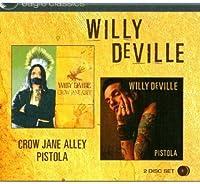 Crow Jane Alley/Pistola