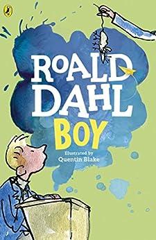 Boy: Tales of Childhood by [Dahl, Roald]