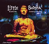 Little Buddha Vol.2: Buddha Bar Clubbing Collection/Compiled By Sam Popat