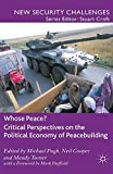 Whose Peace? Critical Perspectives on the Political Economy of Peacebuilding (New Security Challenges) 画像