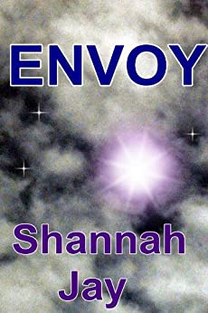 Envoy by [Jay, Shannah]