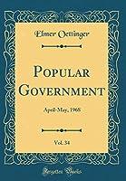 Popular Government, Vol. 34: April-May, 1968 (Classic Reprint)