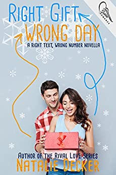 Right Gift Wrong Day: A Right Text Wrong Number Novella (Offsides) by [Decker, Natalie]