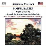 バーバー:管弦楽作品集 3 「ヴァイオリン協奏曲」/「弦楽のためのセレナード」/組曲「思い出」/他