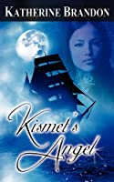 Kismet's Angel