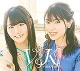 Y&K(Blu-ray Disc付) ゆいかおり(小倉唯&石原夏織) 石原夏織