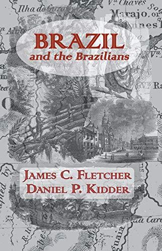 Brazil And Brazilians (English Edition)