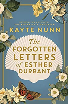 The Forgotten Letters of Esther Durrant by [Nunn, Kayte]