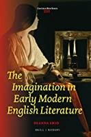 The Imagination in Early Modern English Literature (Costerus New Series)