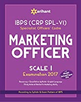 IBPS (CRP SPL-VI) Specialist Officers' Cadre Marketing Officer Scale: Study Guide 2017