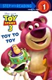 Toy to Toy (Toy Story 3: Step Into Reading: Step 1)
