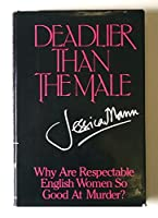 Deadlier than the male: Why are respectable English women so good at murder?