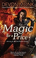 Magic for a Price: An Allie Beckstrom Novel