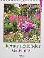 Gartenlust 2019 Literatur-Wochenkalender