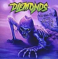 Never Wanna Die by Diemonds (2015-08-05)