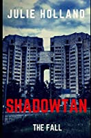 ShadowTan: Book One : The Fall