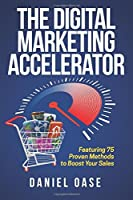 The Digital Marketing Accelerator [並行輸入品]